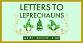 Letters to Leprechauns: Write, Recieve, Find Picture